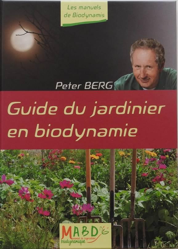 Guide du jardinier en biodynamie for Conseil du jardinier