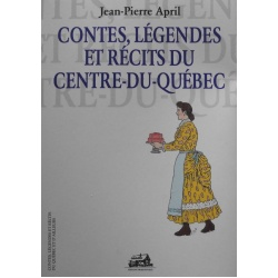 contes-legendes-recits-centre-quebec